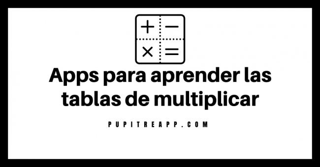 Apps para aprender las tablas de multiplicar